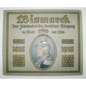 Bismarck, Das Jahrhundert der Deutschen Einigung 1815-1915