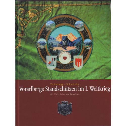 Vorarlbergs Standschützen im I. Weltkrieg