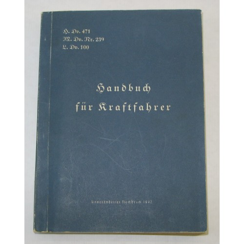 H.DV.471; M.Dv. Nr. 239; L. Dv. 100. Handbuch für Kraftfahrer 1942