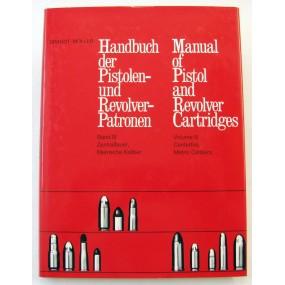 Handbuch der Pistolen und Revolverpatronen Band III