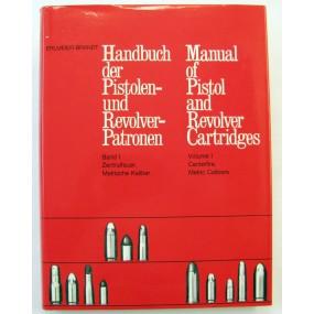 Handbuch der Pistolen und Revolver-Patronen Band I