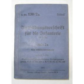 H. Dv. 130/2a Ausbildungsvorschrift für die Infanterie 1941