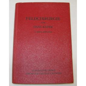 Feldchirurgie Leitfaden für Sanitätsoffiziere der Wehrmacht 1943