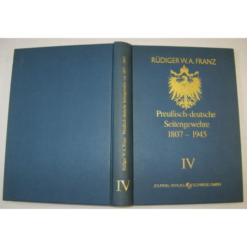 Rüdiger W.A. Franz, Preußische - deutsche Seitengewehre 1807-1945 Band IV