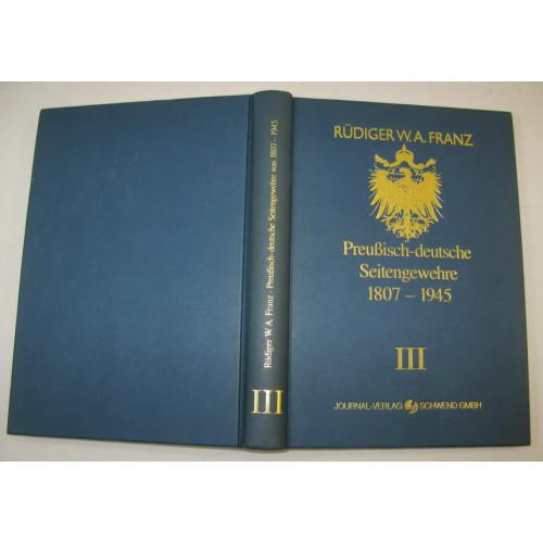 Rüdiger W.A. Franz, Preußische - deutsche Seitengewehre 1807-1945 Band III