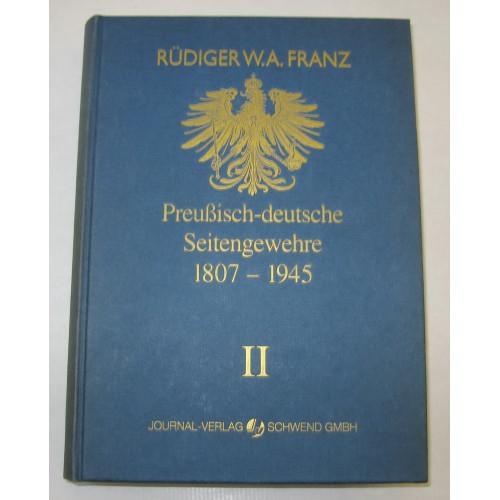 Rüdiger W.A. Franz, Preußische - deutsche Seitengewehre 1807-1945 Band II