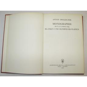 Anton Dolleczek, Monographie der k.u.k. österr.-ung. Blanken und Handfeuerwaffen