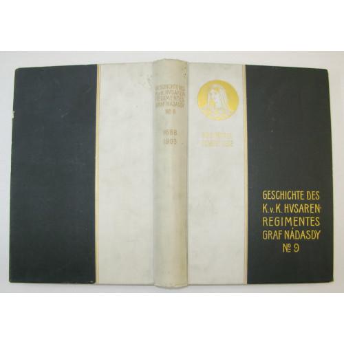 Regimentsgeschichte des k. u. k. Husarenregiments Graf Nadasdy Nr. 9