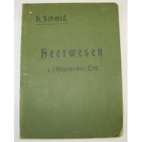 H. Schmid, Heerwesen I. Allgemeiner Teil 1915