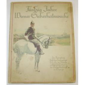 Fünfzig Jahre Wiener Sicherheitswache 1869 - 1919