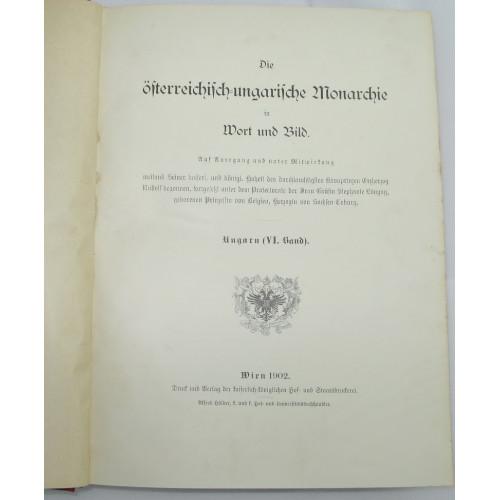 Die österreichisch - ungarische Monarchie in Wort und Bild, Ungarn VI. Band