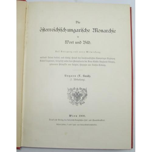 Die österreichisch - ungarische Monarchie in Wort und Bild, Ungarn V. Band