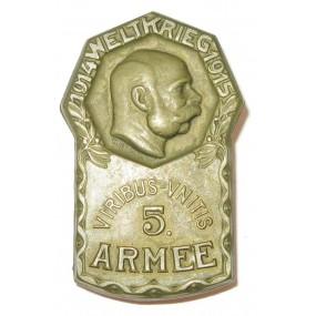 K. u. K. Kappenabzeichen, 5. ARMEE - 1914 WELTKRIEG - 1915