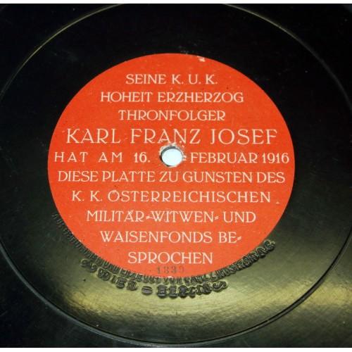 Seine k. u. k. Hoheit Erzherzog Thronfolger Kaiser Karl Franz Josef - Tondokument