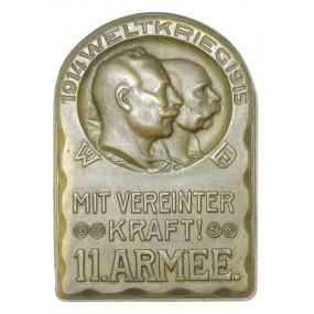 k. u. k. Kappenabzeichen, 1914 WELTKRIEG 1915 - MIT VEREINTER KRAFT! 11. ARMEE