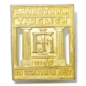 k. u. k. Kappenabzeichen, LANDSTURM TAUGLICH FJI. 1914 IN SCHWERER ZEIT