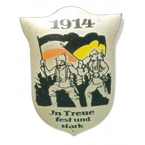 Patriotisches Abzeichen, 1914 IN TREUE FEST UND STARK